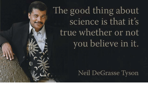 the-good-thing-about-science-is-that-its-true-whether-25977934